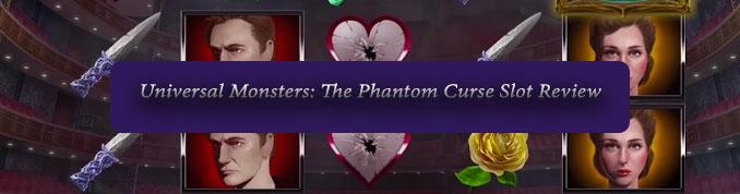 Universal Monsters The Phantom Curse Slot Review